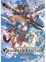 GRANBLUE FANTASY The Animation Season 2 6(完全生産限定版 ブルーレイディスク)