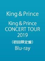King&Prince CONCERT TOUR 2019/King&Prince (初回限定盤 ブルーレイディスク)